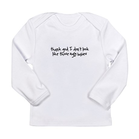 Ugly Babies Long Sleeve Infant T-Shirt