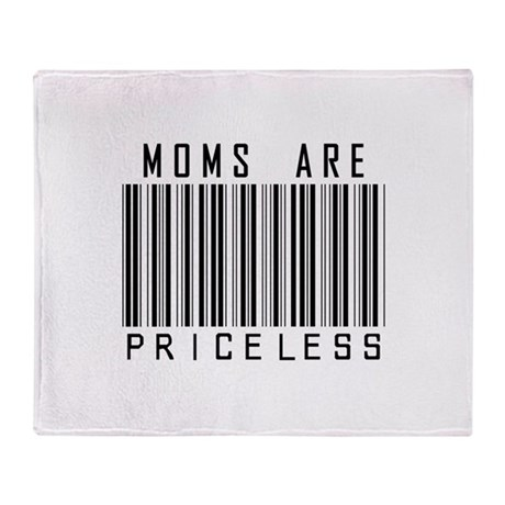 Moms Are Priceless Throw Blanket