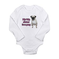 Big Sister Pug Long Sleeve Infant Bodysuit
