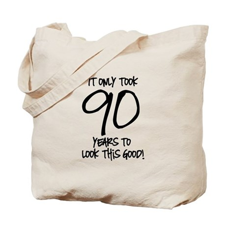 90 Looks Good Tote Bag