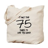 75 Looks Good Tote Bag