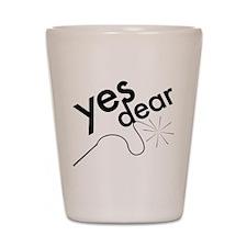 Yes Dear Shot Glass