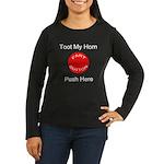 Fart Button Toot My Horn Dark Women's Long Sleeve