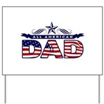 All American Dad #1 Yard Sign