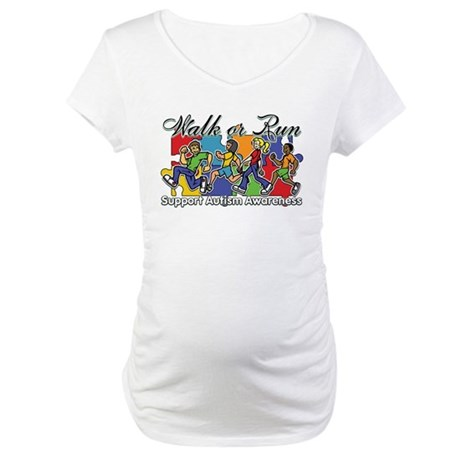 Walk or Run Autism Maternity T-Shirt