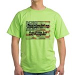 These Colors Don't Run Green T-Shirt
