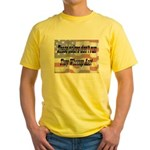 These Colors Don't Run Yellow T-Shirt