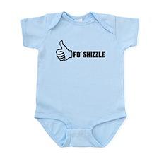 Fo'Shizzle Thomb Up Infant Bodysuit