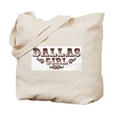 Dallas Girl Tote Bag