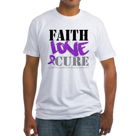 Faith Love Cure Alzheimers Fitted T-Shirt