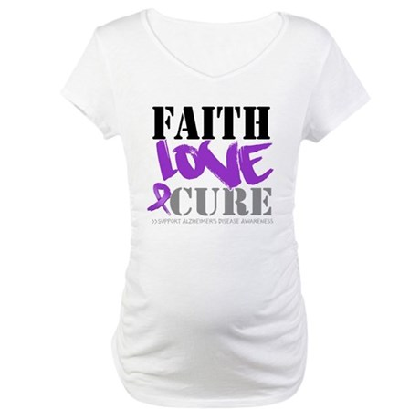 Faith Love Cure Alzheimers Maternity T-Shirt