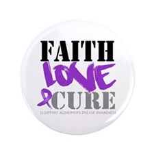 "Faith Love Cure Alzheimers 3.5"" Button (100 pack)"
