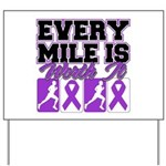 Every Mile Mens Yard Sign