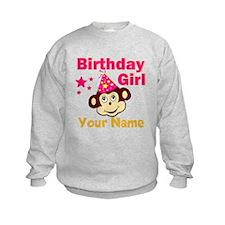 Birthday girl custom Sweatshirt