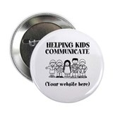 "Helping Kids Communicate 2.25"" Button"