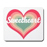 Sweetheart Mousepad