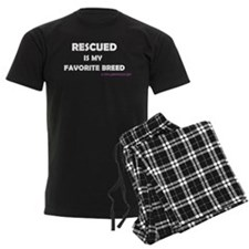 Rescued is my favorite breed Pajamas