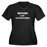 Rescued is my favorite breed Women's Plus Size V-N