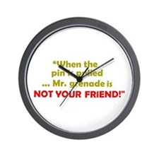 ... is NOT YOUR FRIEND! Wall Clock
