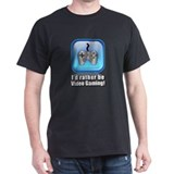 I'd Rather be Video Gaming! T-Shirt