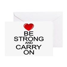 Be Strong Carry On Greeting Card