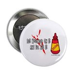 Ketchup Lover Button
