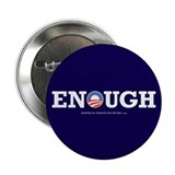 "Enough 2.25"" Button (10 pack)"