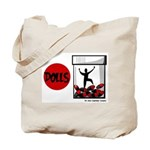 Dolls 2006 Tote Bag