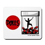 Dolls 2006 Mousepad