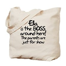 Ella is the Boss Tote Bag