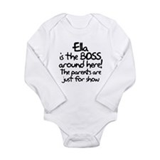 Ella is the Boss Long Sleeve Infant Bodysuit