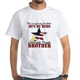 He's not just my Brother, He' Shirt