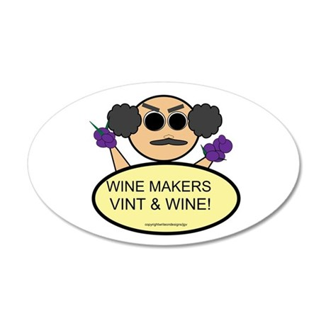 Winemakers Vint & Wine! 38.5 x 24.5 Oval Wall Peel