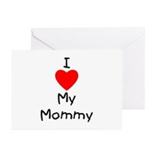 I love my mommy Greeting Cards (Pk of 10)