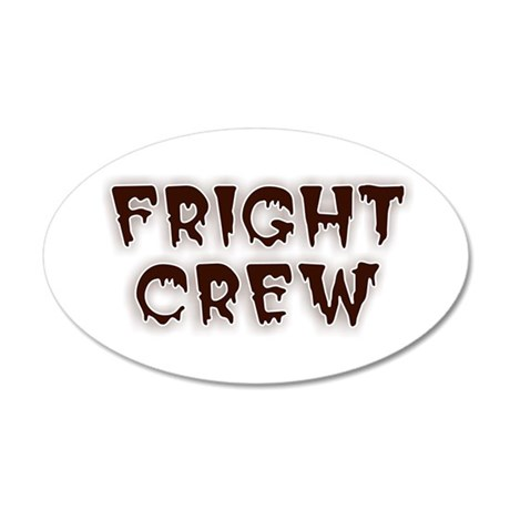 Fright Crew Halloween 35x21 Oval Wall Decal