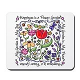 My Garden, My Joy Mousepad