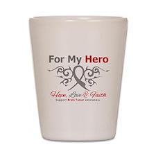 Brain Tumor For My Hero Shot Glass