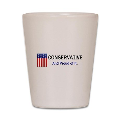 Conservative Slogan Shot Glass