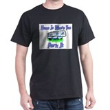 Home Is Where You Park It Black T-Shirt