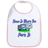 Home Is Where You Park It Bib