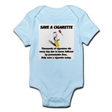 save a cigarette Infant Bodysuit
