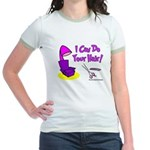 I Can Do Your Hair Jr. Ringer T-Shirt