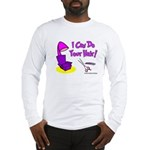 I Can Do Your Hair Long Sleeve T-Shirt