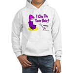 I Can Do Your Hair Hooded Sweatshirt