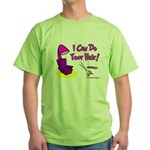 I Can Do Your Hair Green T-Shirt