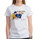 Plumber Fix Your Pipe Women's T-Shirt