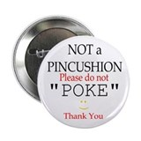 Not a PINCUSHION (white) Button