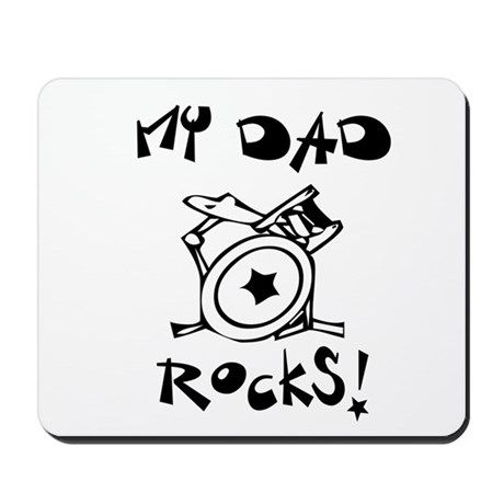 My Dad Rocks Drums Mousepad