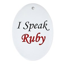 """I Speak Ruby"" Oval Ornament"