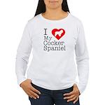 I Love My Cocker Spaniel Women's Long Sleeve T-Shi